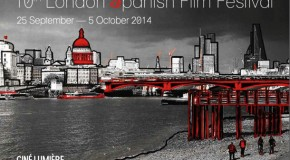 4 Reasons to visit the 10th London Spanish Film Festival 2014