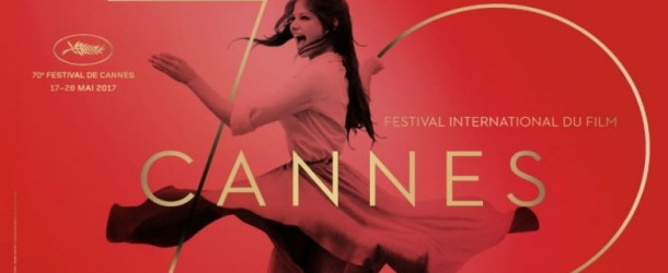 Cannes Film Festival 2017 | Preview